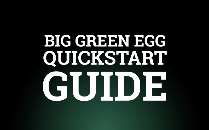 quickstart-guide-video-Big-Green-Egg